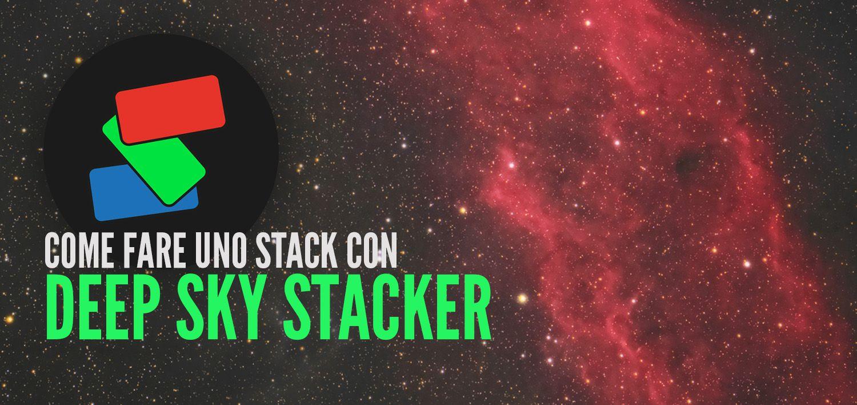 Deep Sky Stacker: Come fare uno stack