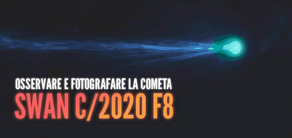 Come osservare e fotografare la cometa SWAN