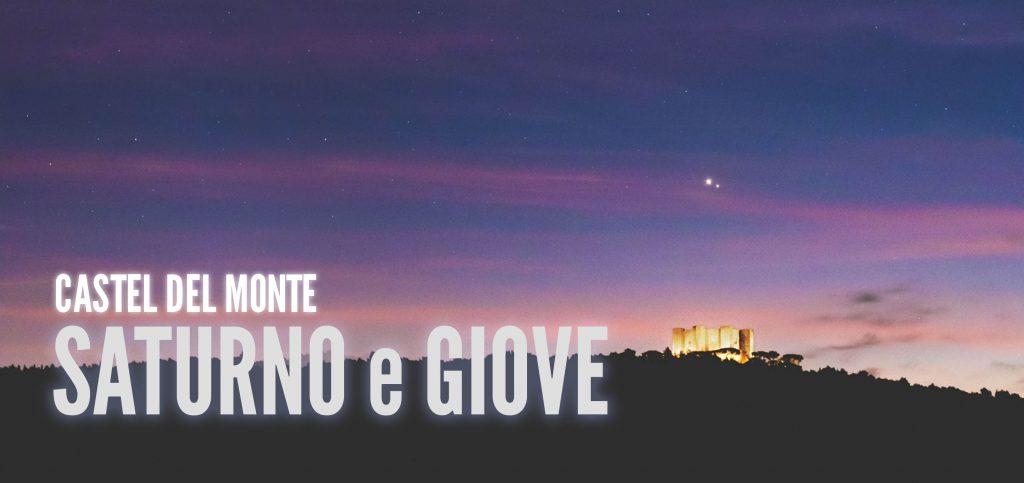 Congiunzione Giove Saturno e Castel del Monte - Alessio Vaccaro